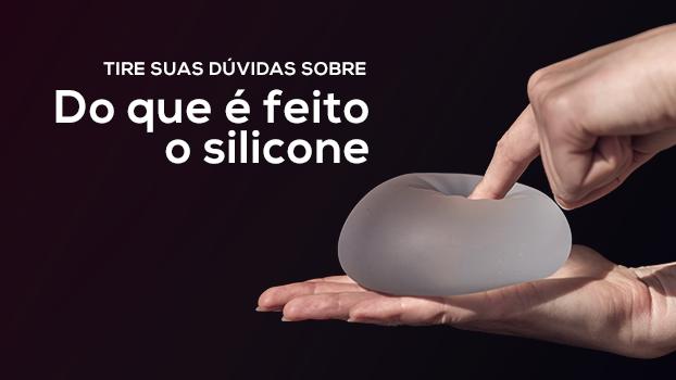 do que é feito o silicone