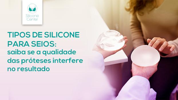 Tipos de silicone para seios