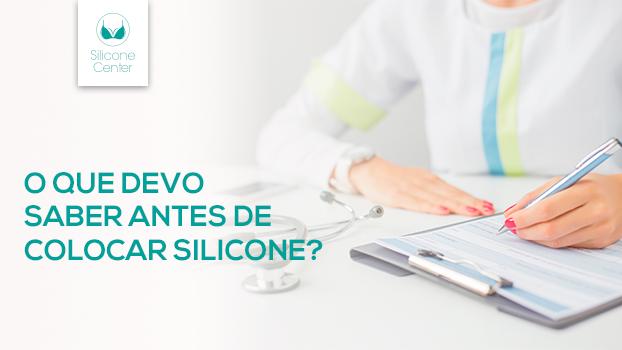 O que devo saber antes de colocar prótese de silicone