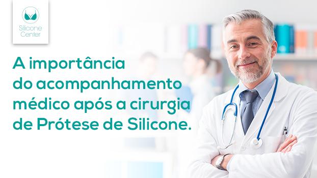 acompanhamento pós-operatório da cirurgia de prótese de silicone
