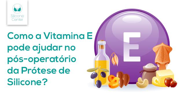 vitamina E pós-silicone